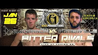"Bitter Rivals- Scott MacKinnon vs Mike ""Ill Will"" Sommerville"