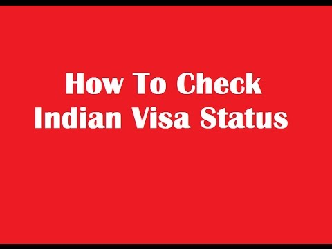 How To Check Indian Visa Status Online