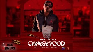 Jagwa Ft. Styles P - Chinese Food (Remix) December 2016