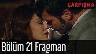 Çarpışma 21 Bölüm Fragman