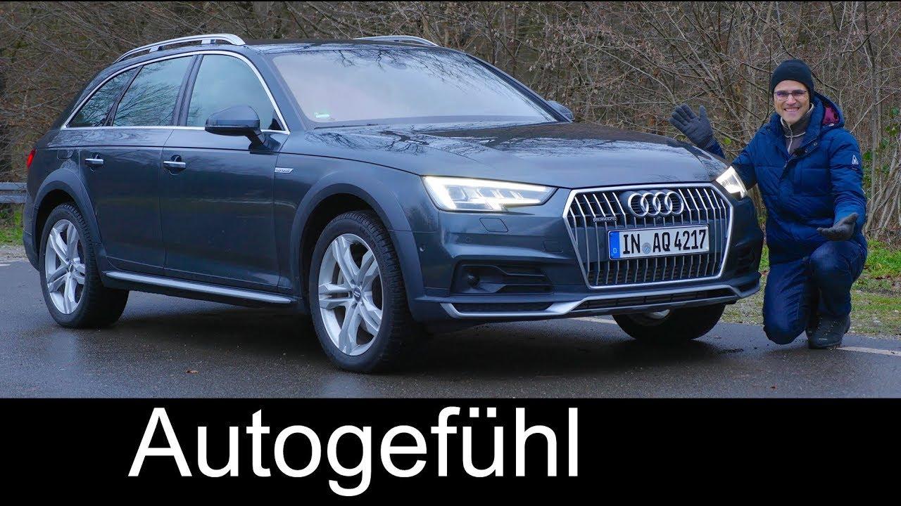 The perfect Crossover? Audi A4 Allroad quattro FULL REVIEW 2018 A4 Avant - Autogefühl - Dauer: 38 Minuten