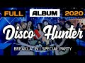 SPECIAL MIX BY DISCO HUNTER FULL ALBUM Part.1