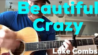 Download Beautiful Crazy   Luke Combs   Beginner Guitar Lesson Mp3 and Videos