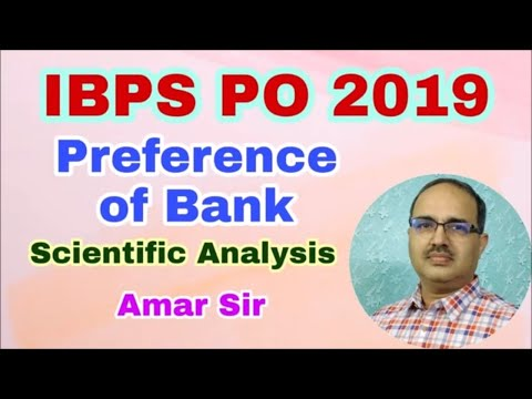 IBPS PO 2019-Bank Preference: Right Approach Notification #Amar Sir
