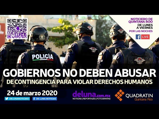NOTICIERO DE QUINTANA ROO 24 DE MARZO 2020