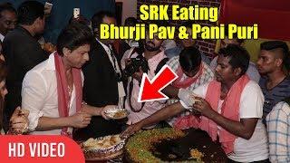 This Is SRK 😍 | Shahrukh Khan Eating Bhurji Pav, Pani Puri,Kabab Pav