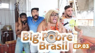 BIG POBRE BRASIL - 03 (FOFURA´S PARTY)
