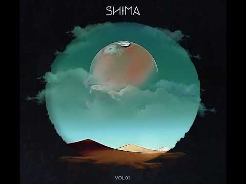 ShiMa - Vol. 01 (Full Album 2017)