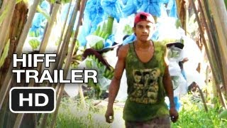 HIFF (2012) - Big Boys Gone Bananas!* Trailer - Dole Food Company Lawsuit Documentary