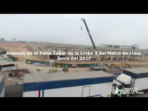 Lima-Santa Anita: Avances en el Patio Taller de la Linea 2 del Metro de Lima.