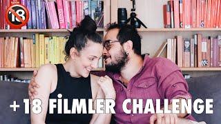 +18 Filmler Challenge  Şehvet, İhtiras, Tutku Filmleri 💋