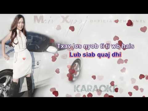 Maiv Xyooj - Pom Dheev Koj with Lyrics (New Karaoke Song Version)
