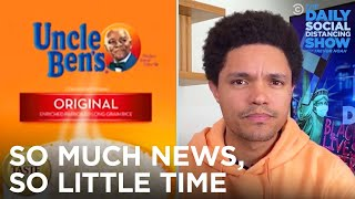 Zombie Storms, MTA's Poop Ban & Uncle Ben's Rebrand | The Daily Social Distancing Show