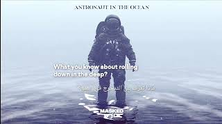 Astronaut In The Ocean مترجمة