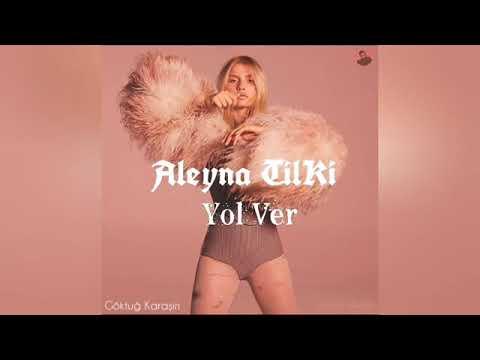Aleyna tilki-yol ver (rap)