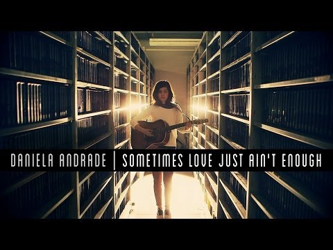 Patty Smyth - Sometimes Love Just Aint Enough (Cover) By Daniela Andrade