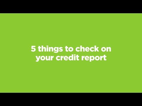 5 Things To Check On Your Credit Report