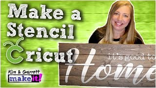 How To Make A Stencil with a Cricut