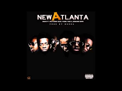 Migos ft Young Thug x Rich Homie Quan x Jermaine Dupri  New Atlanta