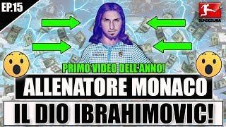 PRIMO VIDEO DELL'ANNO!! A CACCIA DEL DIO IBRAHIMOVIC!! FIFA 19 CARRIERA ALLENATORE MONACO #15