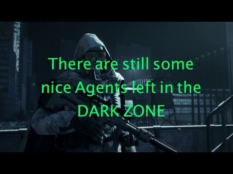 Nice Agent in the Dark Zone