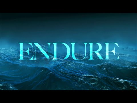 """Endure"" Week #3 September 15, 2019"