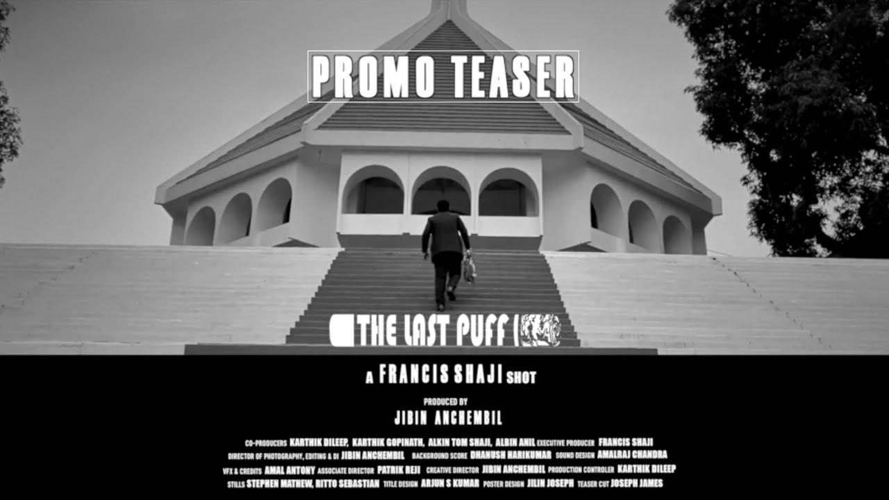 Download The Last Puff - Short Film Promo Teaser | Francis Shaji | Jibin Anchembil | VIBGYOR CREATIONS