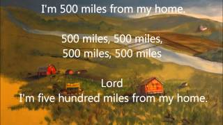 Peter, Paul & Mary ~  500 Miles (Lyrics)