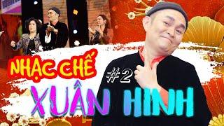 NHẠC CHẾ XUÂN HINH #2 | Nhạc Trữ Tình - HÀI XUÂN HINH | Trung Ruồi, Thanh Thanh Hiền, Hồng Vân