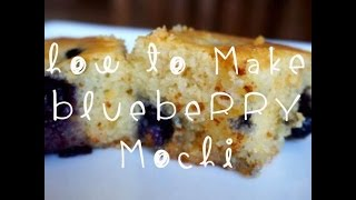 How to Make Blueberry Mochi Cake