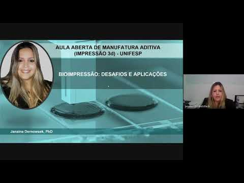 Bioimpressão 3D: Desafios e Aplicações (Dra Janaina Dernowsek, Bioedtech)