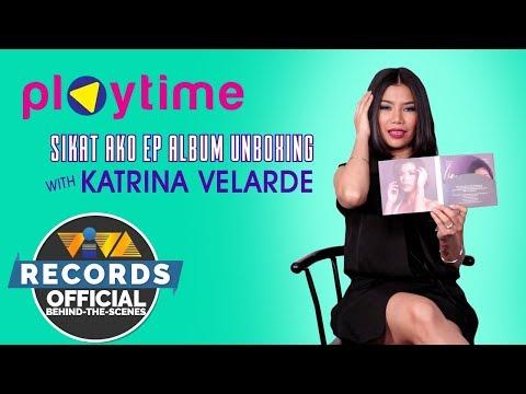 "Playtime: Katrina Velarde unboxes her ""SiKat Ako"" EP!"