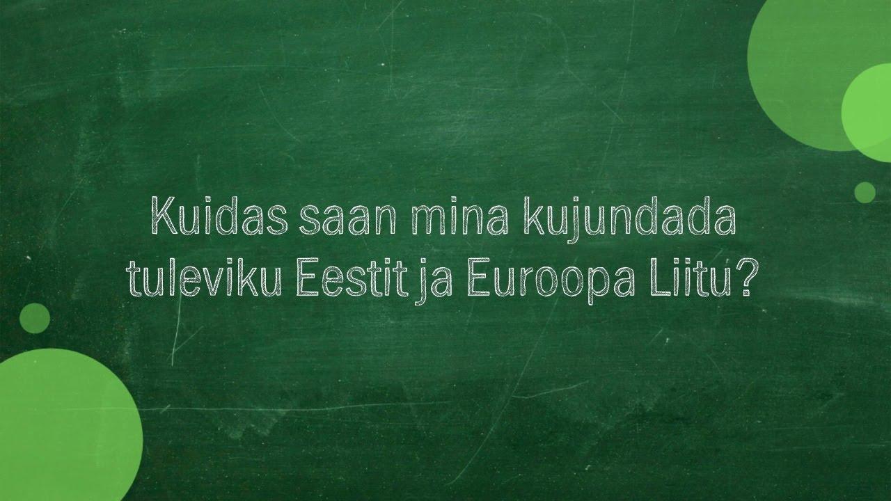 #257 Mikael Laidre - Kuidas saan mina kujundada tuleviku Eestit ja Euroopa Liitu?