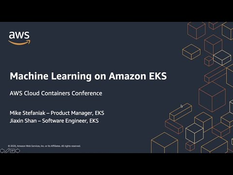 AWS Cloud Containers Conference - Machine Learning on EKS