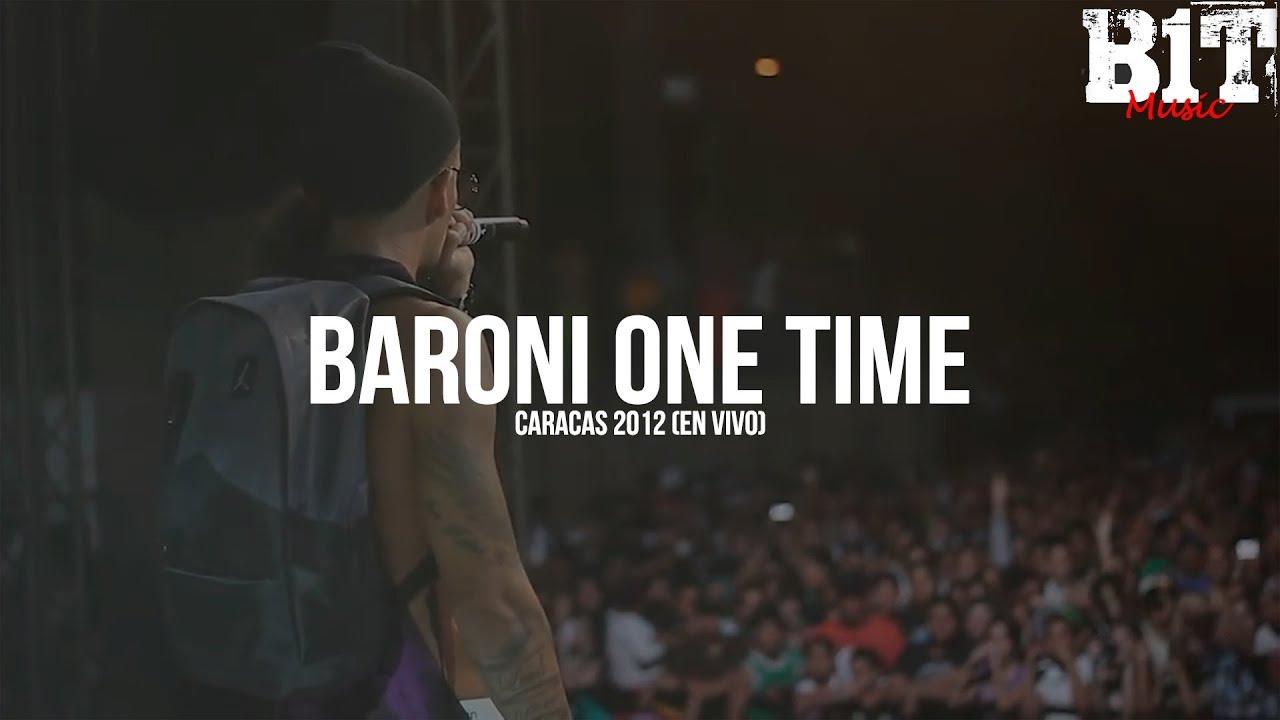 Baroni One Time