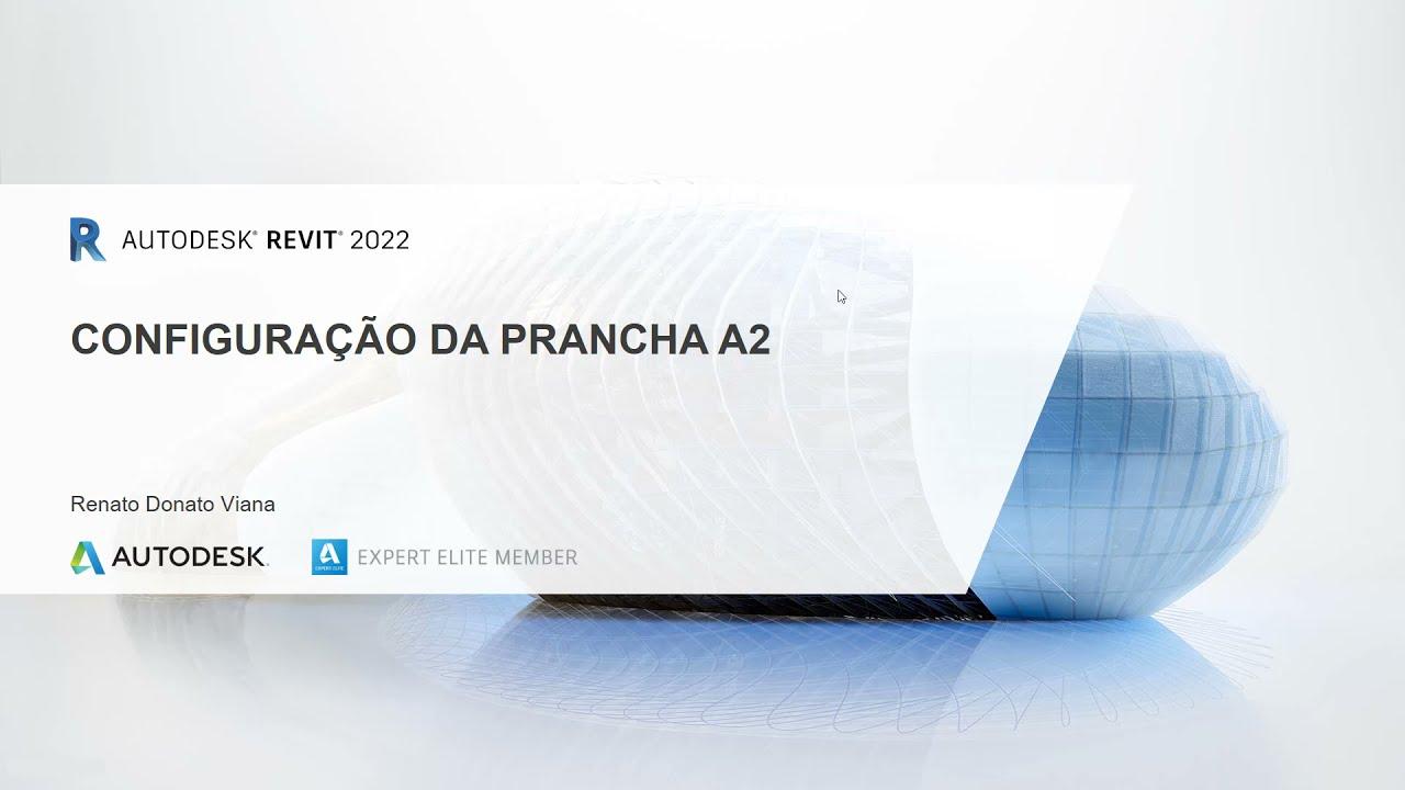 Revit 2022 | Configuração da Prancha A2
