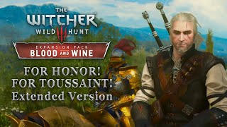 The Witcher 3 Blood And Wine OST For Honor For Toussaint Combat Theme Extended Version