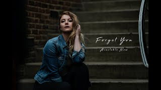 Forget You- Hannah Rae Beale