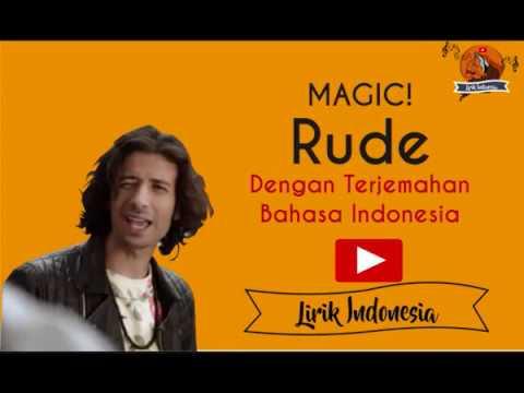 Magic ! Rude ( dengan lirik dan terjemahan Indonesia )