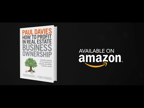 How To Profit In Real Estate Business Ownership by Paul Davies with Foreword by Tom Panos
