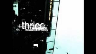 Thrice - Deadbolt ( + Lyrics )