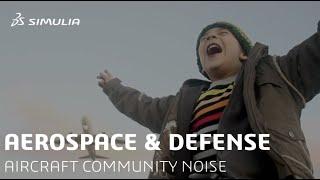 Aircraft Community Noise Simulation | Aerospace & Defense | Synposis