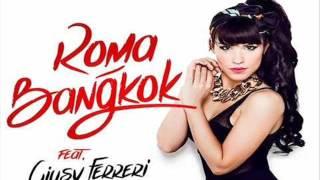 Baby K. Roma Bangkok Feat. Giusy Ferreri (Nicolò BussottiDj DREAM LAND Bootleg)