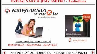 DZISIAJ NARYSUJEMY ŚMIERĆ - Wojciech Tochman (AudioBook Mp3)