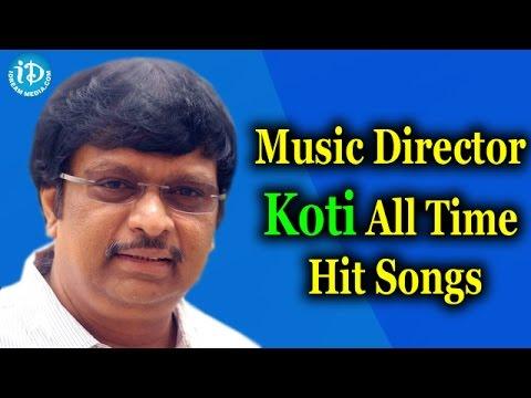 Music Director Koti All Time Hit Songs || Koti Hit Songs