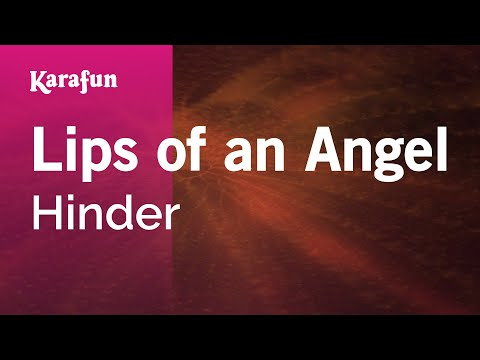 Karaoke Lips of an Angel - Hinder *