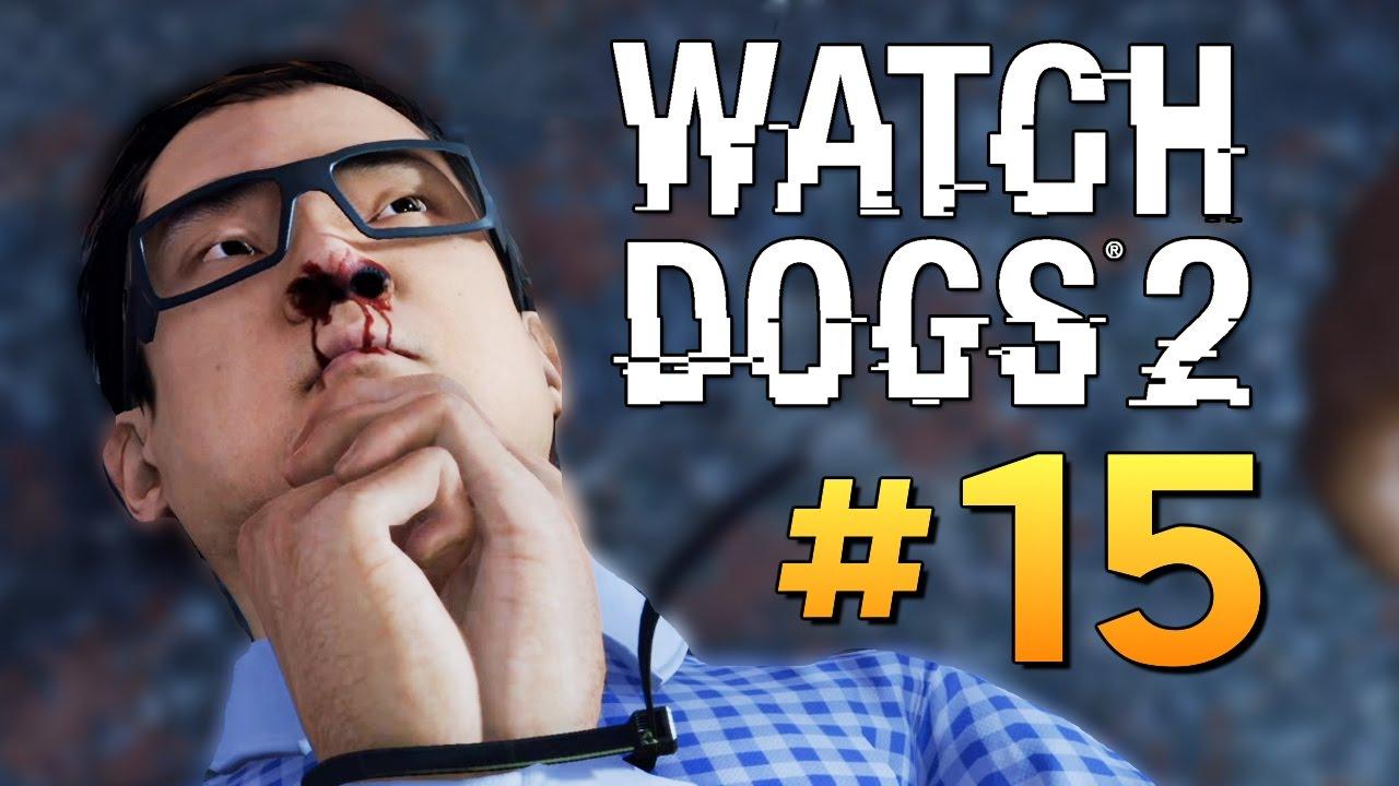 Watch Dogs 2 - ВЗЛОМ ИЗ КОСМОСА! #15