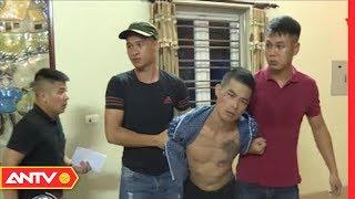 Tin nhanh 20h hôm nay | Tin tức Việt Nam 24h | Tin nóng an ninh mới nhất ngày  16/08/2019  | ANTV
