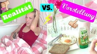 MORNINGROUTINE! VORSTELLUNG VS. REALITÄT