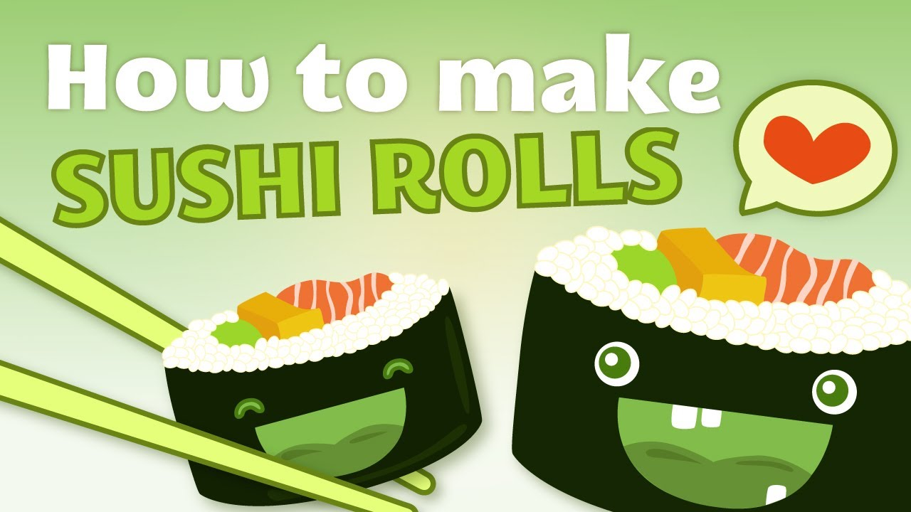How To Make Sushi Rolls Youtube